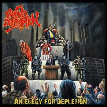 Beyond Description - An Elegy for Depletion (2013)