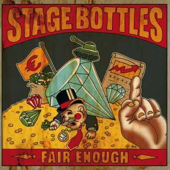 Stage Bottles - Fair Enough (2013)