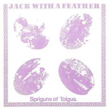 Spriguns Of Tolgus - Jack With A Feather (1975)