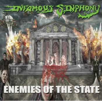 Infamous Sinphony - Enemies of the State (2013)