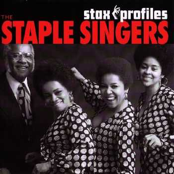 The Staple Singers - Stax Profiles (2006) HQ