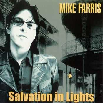 Mike Farris - Salvation in Lights (2007)