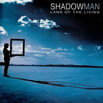 Shadowman - Land Of The Living (2004)
