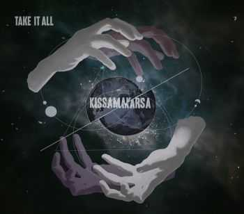 Take It All - Kissamakarsa [EP] (2013)