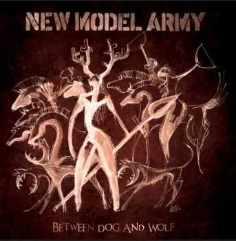 New Model Army - Between Dog And Wolf (2013) HQ
