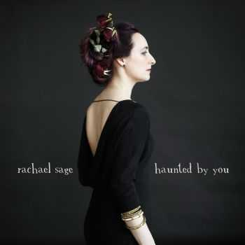 Rachael Sage - Haunted By You (With bonus tracks) 2012