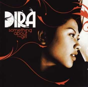 Dira - Something About The Girl (2010) FLAC