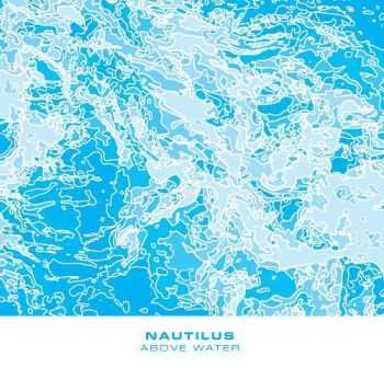 Nautilus - Above Water (2013)