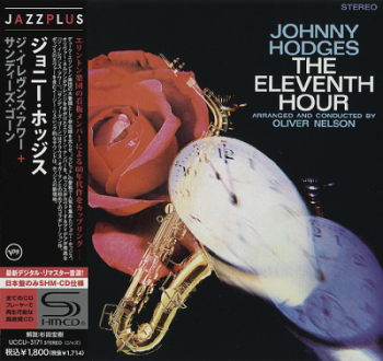 Johnny Hodges - The Eleventh Hour / Sandy's Gone [2in1 SHM-CD Japan] (2012) FLAC