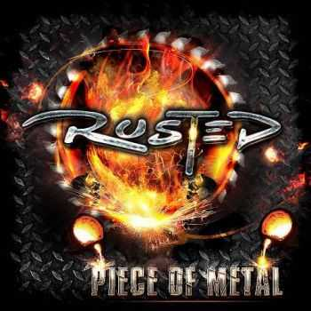 Rusted - Piece Of Metal (2013)