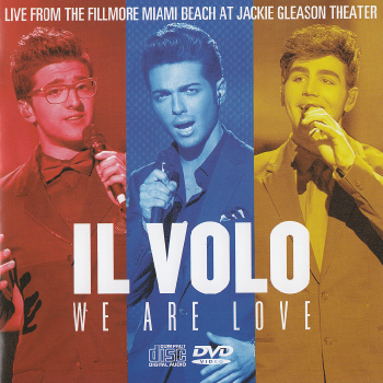 Il Volo - We Are Love: Live From The Fillmore Miami Beach At Jackie Gleason Theater (2013) HQ
