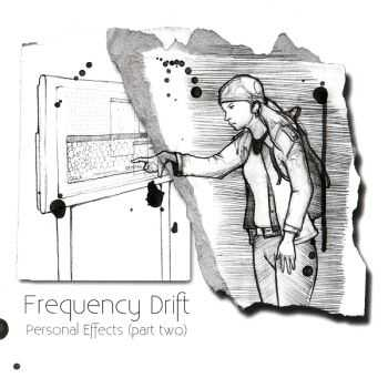 Frequency Drift - Personal Effects (part two) (2010) Repost