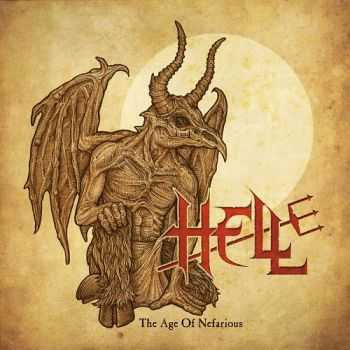 Hell - The Age Of Nefarious [EP] (2013)