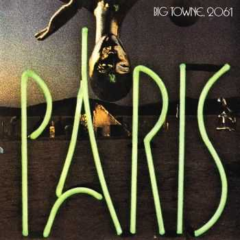 Paris - Big Towne, 2061 (1976) [Remastered 2001]