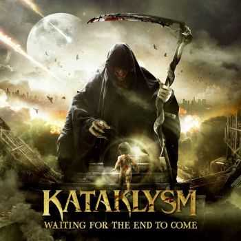 Kataklysm - Waiting for the End to Come (Limited Edition) (2013)