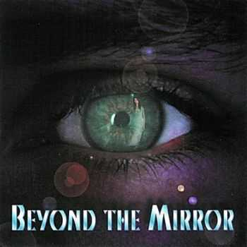 Beyond The Mirror - Beyond The Mirror 1996