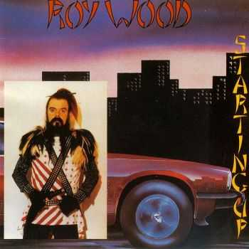 Roy Wood - Starting Up (1987) [Remastered 1993]