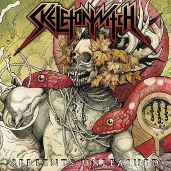 Skeletonwitch - Serpents Unleashed (2013)