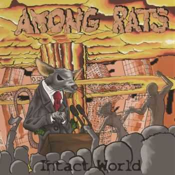 Among Rats - Intact World (2013)