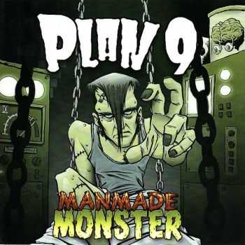 Plan 9 - Manmade Monster (2008)