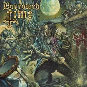 Borrowed Time - Borrowed Time (2013)