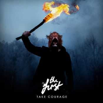 The First - Take Courage (2013)