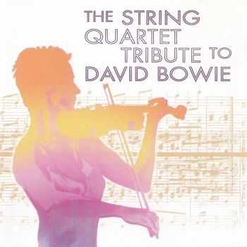 The String Quartet - Tribute To David Bowie (2002) FLAC