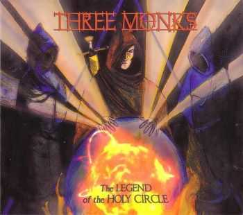 Three Monks - The Legend Of The Holy Circle (2013)