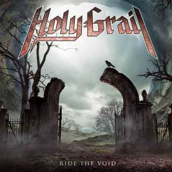 Holy Grail - Ride The Void [Japanese Edition] (2013)