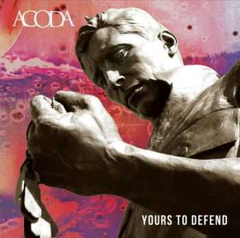 ACODA - Yours To Defend (2013)