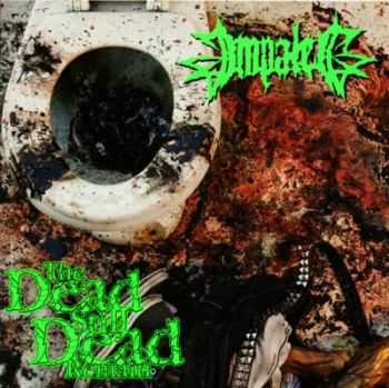 Impaled - The Dead Still Dead Remain (2000)(Re-Recorded) (2013)