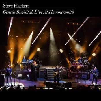 Steve Hackett - Genesis Revisited: Live At Hammersmith (2013)