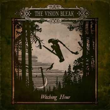 The Vision Bleak - Witching Hour (2013) HQ