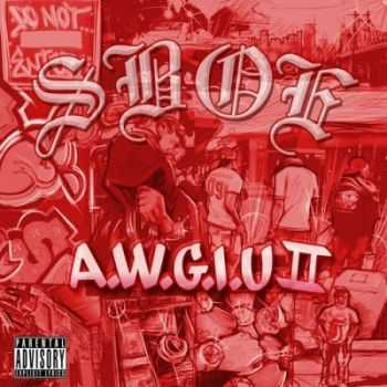 SBOE  - All We Got Is Us 2 (2013)