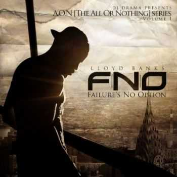 Lloyd Banks -  FNO Failures No Option (2013)