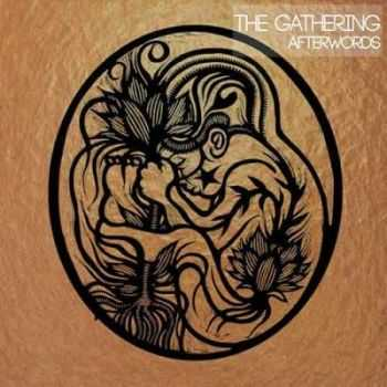 The Gathering - Afterwords (2013) [HQ]