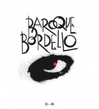 Baroque Bordello - 83-86 (2004)