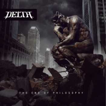 Delta - The End of Philosophy (2013)