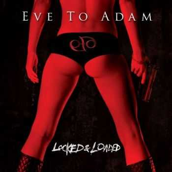 Eve to Adam - Locked & Loaded (2013) Lossless