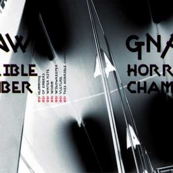 Gnaw - Horrible Chamber (2013)
