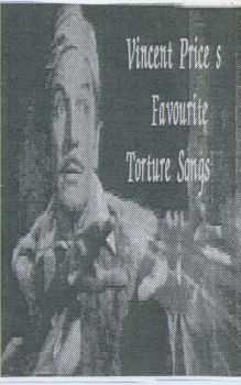 Also - Vincent Price's Favourite Torture Songs (1995)