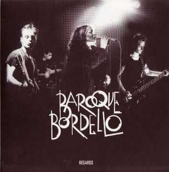 Baroque Bordello - Regards (2004)