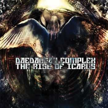 Daedalean Complex - The Rise of Icarus (2013)