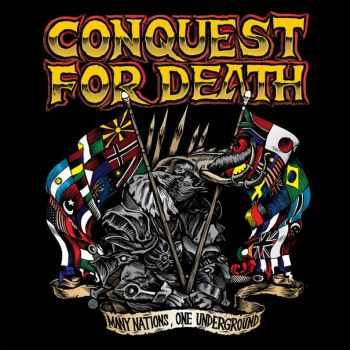 Conquest for Death  - Many Nations, One Underground (2013)