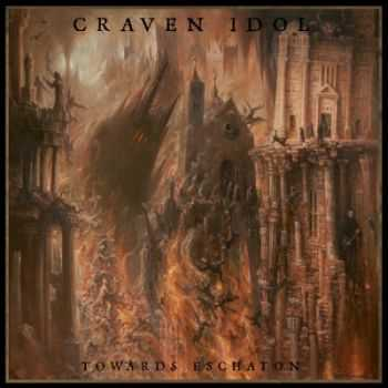 Craven Idol - Towards Eschaton (2013)