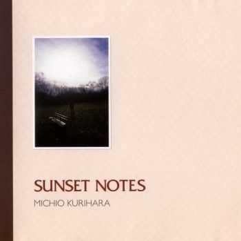 Michio Kurihara - Sunset Notes (2005)