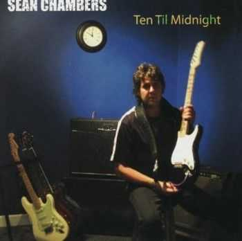 Sean Chambers - Ten Til Midnight (2009)