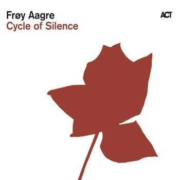 Froy Aagre - Cycle of Silence (2010)