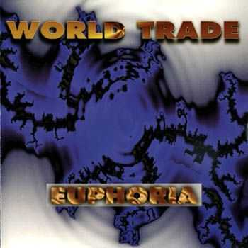 World Trade - Euphoria (1995)