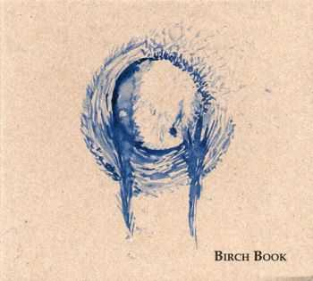 Birch Book - Vol. I (2005)
